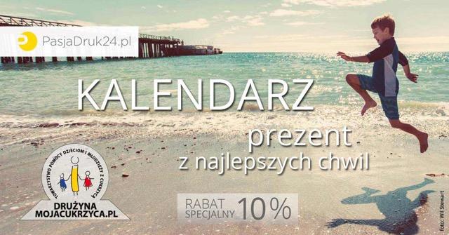 Zamów swój Kalendarz! Wspieraj MOJACUKRZYCA.PL