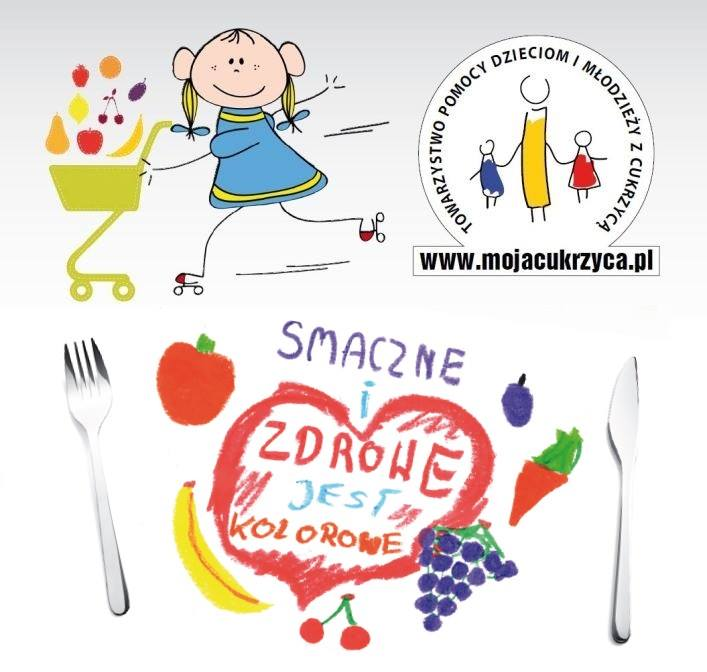Zdrowo Jem - Jestem Aktywny! Program Towarzystwa Pomocy Dzieciom i Młodzieży z Cukrzycą MOJACUKRZYCA.PL
